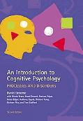 Introduction to Cognitive Psychology Processes And Disorders