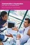 Communication in Organizations: Basic Skills and Conversation Models
