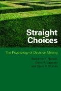 Straight Choices Decision Making