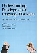 Understanding Developmental Language Disorders: From Theory to Practice
