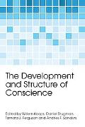 The Development and Structure of Conscience