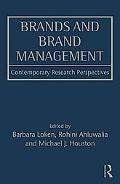 Brands and Brand Management: Contemporary Research Perspectives (Marketing and Consumer Psyc...