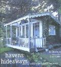 Havens and Hideaways Cozy Cabins and Rustic Retreats