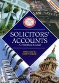 Solicitors' Accounts, 2000-2001 : A Practical Guide