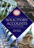 Solicitors' Accounts, 2001-2002 : A Practical Guide