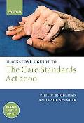 Blackstone's Guide to the Care Standards Act 2000