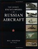 Osprey Encyclopedia of Russian Aircraft