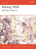 Peking 1900 The Boxer Rebellion