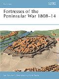 Fortresses of the Peninsular War 1807- 1814