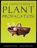 Complete Book of Plant Propagation