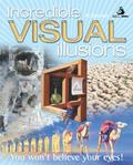 Incredible Visual Illusions: You Won't Believe Your Eyes! - Al Seckel - Paperback