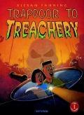 Trapdoor to Treachery