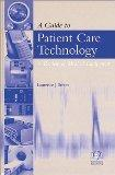 A Guide to Patient Care Technology
