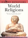 World Religions Discover More About the Religions that Have Shaped World History