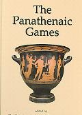 Panatheniac Games Proceedings of an International Conference Held at the University of Athen...