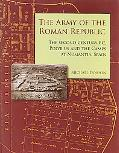 Army of the Roman Republic The 2nd Century Bc, Polybius And the Camps at Numantia, Spain