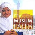 My Muslim Faith