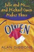 Julie, Me and Michael Owen Make Three