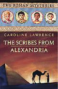 The Scribes from Alexandria (The Roman Mysteries)