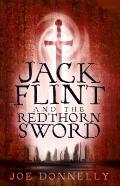 Jack Flint and the Redthorn Sword
