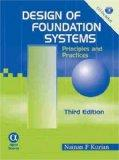 Design of Foundation Systems: Principles and Practice