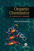 Organic Chemistry : A Laboratory Manual