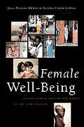 Female Well-Being Toward a Global Theory of Social Change