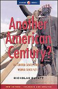 Another American Century? The United States and the World Since 9/11