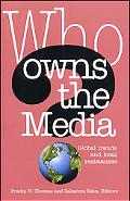 Who Owns the Media Global Trends and Local Resistances