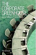 Corporate Greenhouse: Climate Change Policy and Greenhouse Gas Emissions