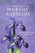 Meditations of Marcus Aurelius Spiritual Teachings And Reflections