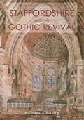 Staffordshire and the Gothic Revival