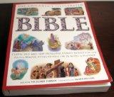Children's Illustrated Bible The Best Loved Stories of the Old and New Testaments