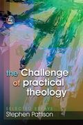 Challenge of Practical Theology Selected Essays