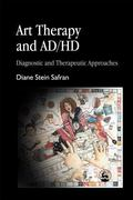 Art Therapy and Ad/Hd Diagnostic and Therapeutic Approaches
