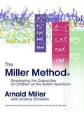 Miller Method Developing the Capacities of Children on the Autism Spectrum