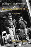Running With Walker A Memoir