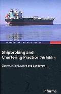 Shipbroking and Chartering Practice (Business of Shipping)