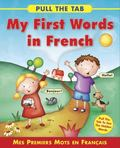Pull the Tab : My First Words in French