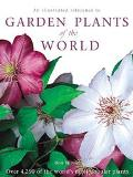 Illustrated Reference to Garden Plants of the World Over 4,250 of the World's Most Popular P...