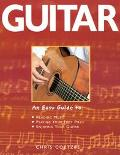 Guitar An Easy Guide To Reading Music, Playing Your First Piece, Enjoying Your Guitar