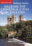Walking the Cathedral Cities of England