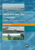 Integrated River Basin Governance Learning from International Experience