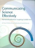 Communicating Science Effectively A Practical Handbook for Integrating Visual Elements