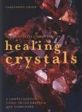 The Illustrated Directory of Healing Crystals: A Comprehensive Guide to 150 Crystals and Gem...