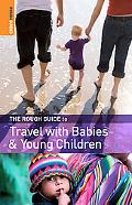 The Rough Guide to Travel with Babies and Young Children