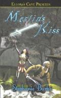 Merlin's Kiss