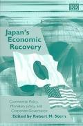 Japan's Economic Recovery Commercial Policy, Monetary Policy, and Corporate Governance