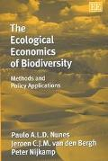 Ecological Economics of Biodiversity Methods and Policy Applications