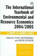 International Yearbook of Environmental and Resource Economics 2004/2005 A Survey of Current...